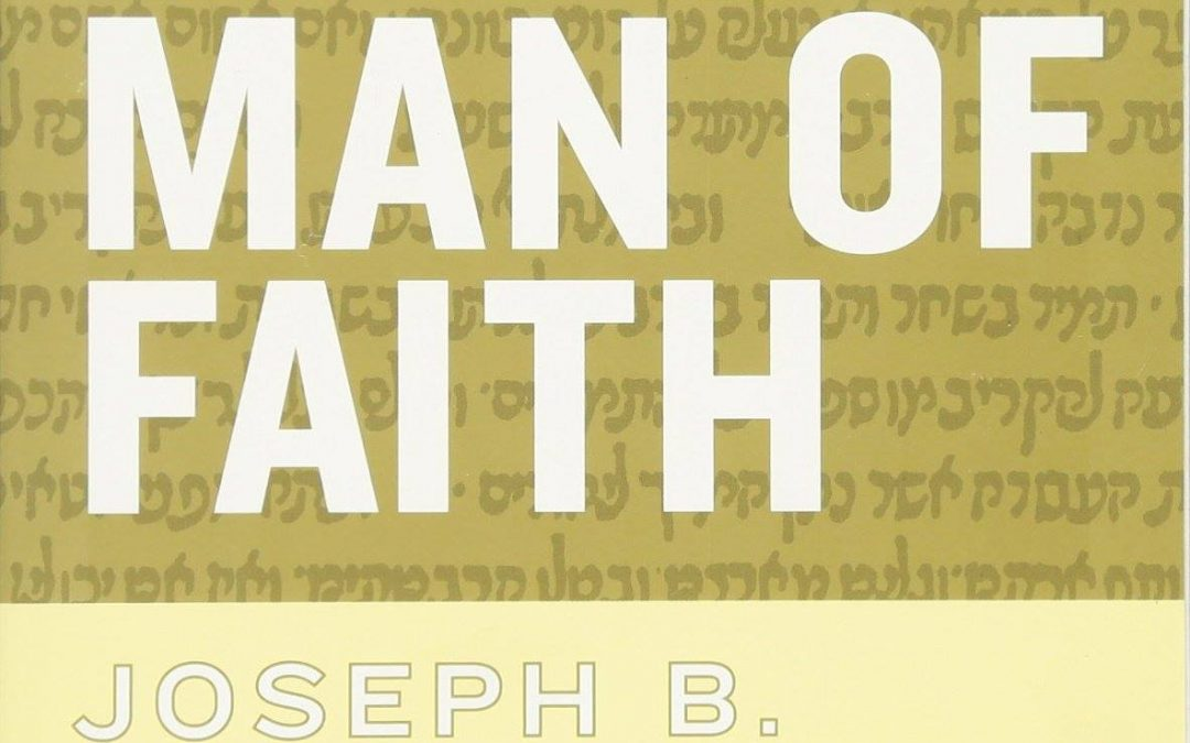 """Lonely Man of Faith"" by Rabbi Joseph Soloveitchik"